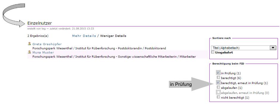 """Institution - Ueberblick über registrierte Mitglieder - Filterung """"in Prüfung"""""""